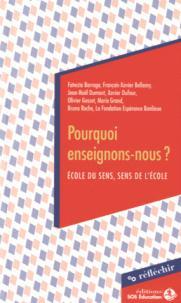 POURQUOI ENSEIGNONS-NOUS