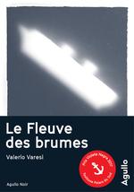 Vente Livre Numérique : Le Fleuve des brumes  - Valerio Varesi