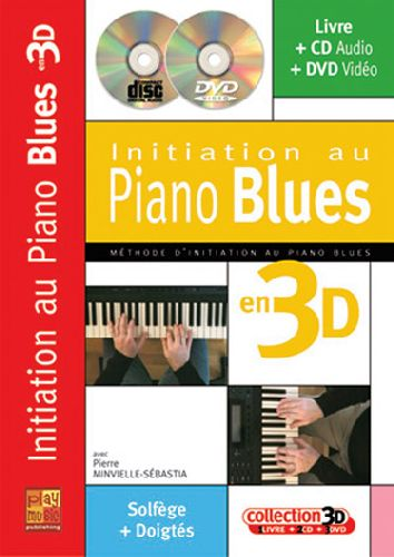 Initiation au piano blues en 3D ; solfège + doigtés