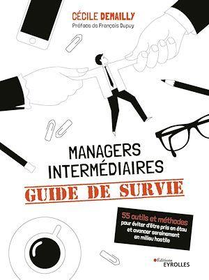 Managers intermédiaires : guide de survie