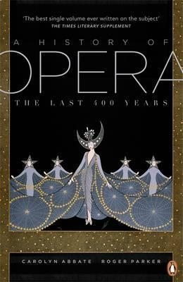 A history of opera ; the last 400 years