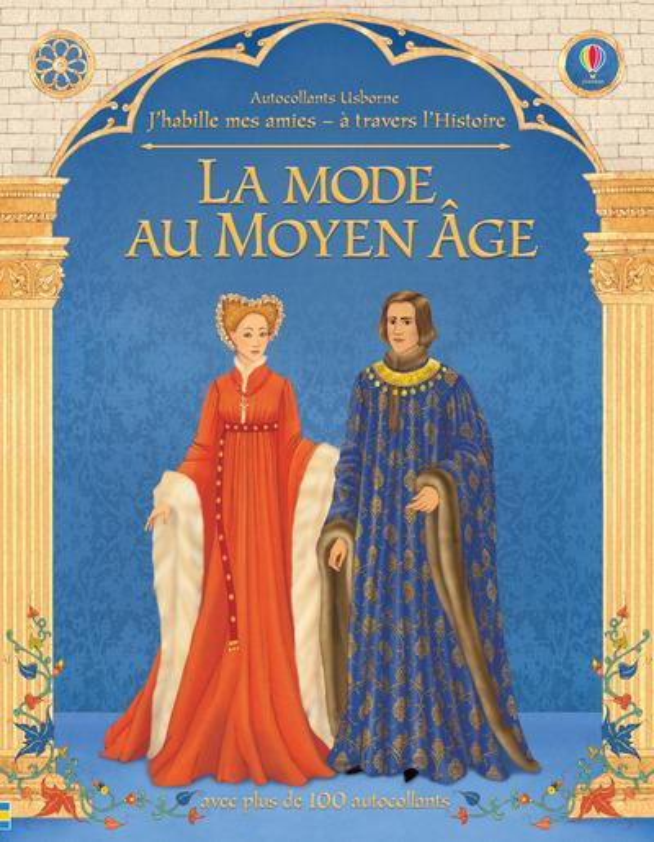j'habille mes amies ; à travers l'Histoire ; la mode au Moyen Age