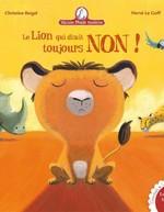 Vente Livre Numérique : Le lion qui disait toujours non - Mamie poule raconte  - Hervé le Goff - Christine Beigel