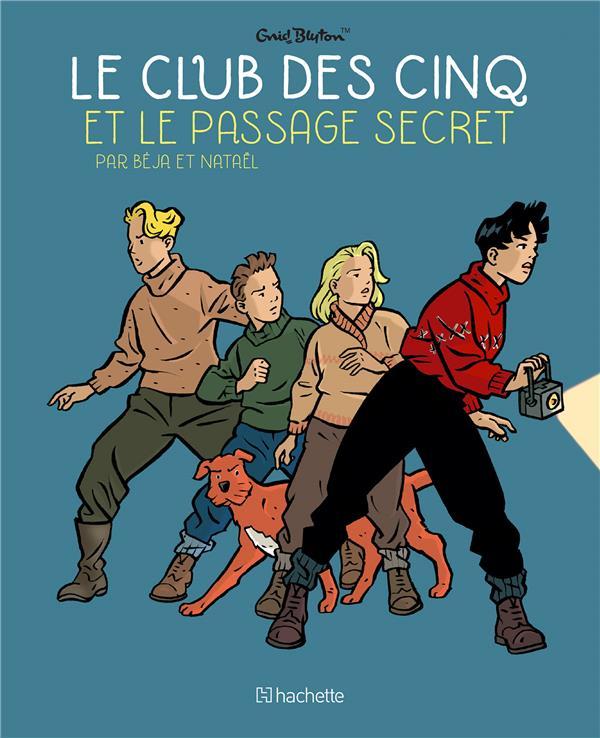 le Club des Cinq t.2 ; le Club des Cinq et le passage secret