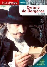 Vente Livre Numérique : Bibliolycée - Cyrano de Bergerac, Edmond Rostand  - Edmond Rostand