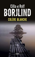 Vente EBooks : Colère blanche  - Cilla Börjlind - Rolf Börjlind