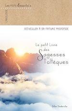 Vente EBooks : Le petit livre des sagesses toltèques  - Gilles Diederichs
