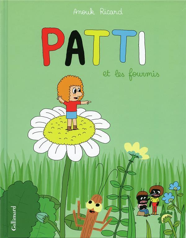 Patti t.1 ; Patti et les fourmis