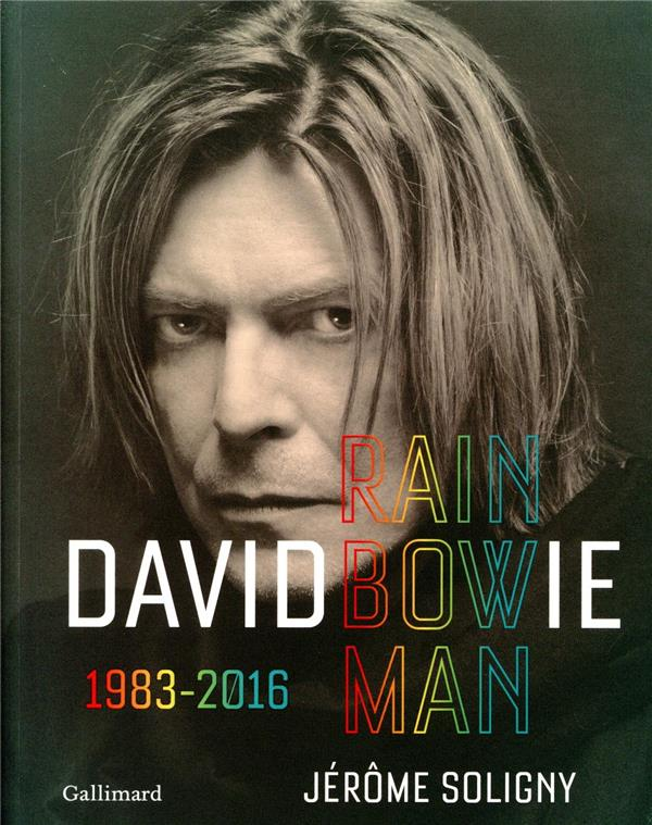 David bowie ; rainbowman, 1983-2016