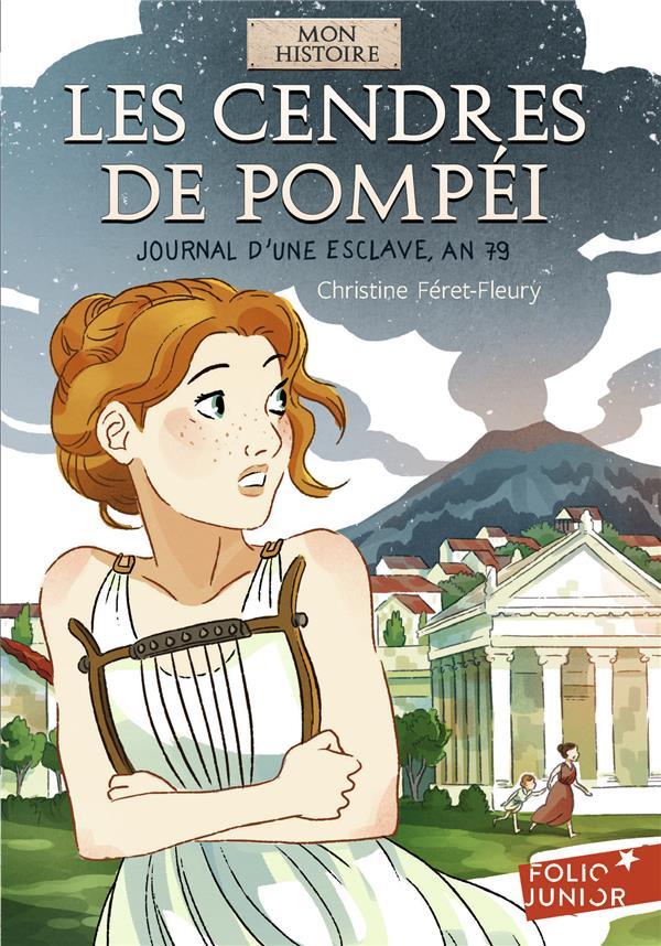 Les cendres de Pompéi ; journal d'une esclave, an 79