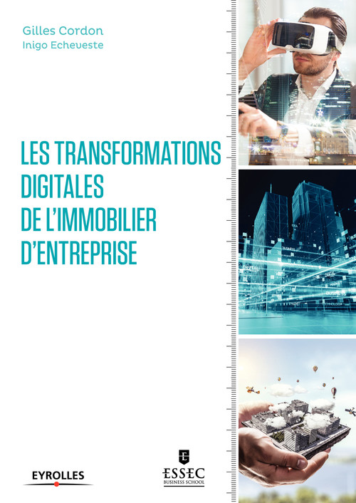 Les transformations digitales de l'immobilier d'entreprise