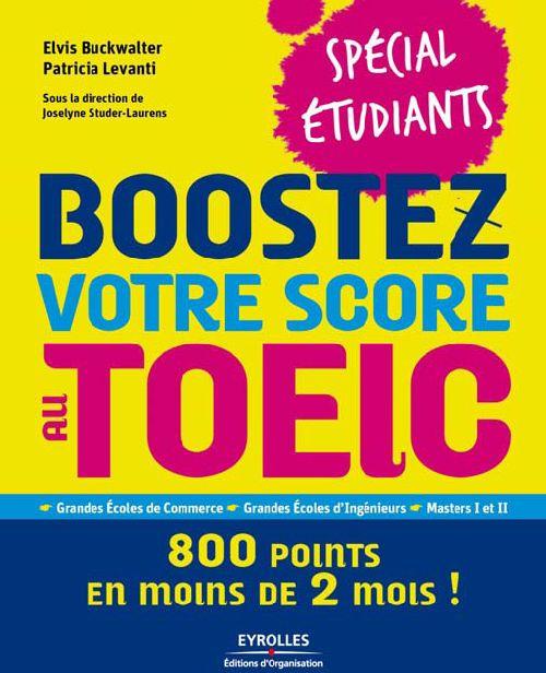 Boostez votre score au TOEIC ; 800 points en moins de 2 mois !