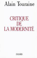 Vente Livre Numérique : Critique de la modernité  - Alain TOURAINE