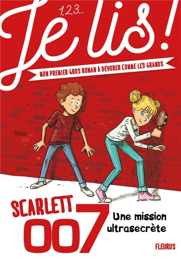 Scarlett 007 t.1 ; une mission ultrasecrète