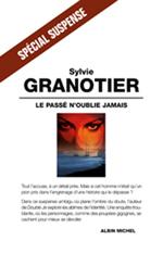 Vente Livre Numérique : Le passe n'oublie jamais  - Sylvie Granotier