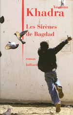 Les Sirènes de Bagdad  - Yasmina Khadra