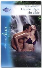 Vente EBooks : Les sortilèges du désir (Harlequin Azur)  - Sandra Marton