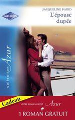 Vente Livre Numérique : L'épouse dupée - Une question d'honneur (Harlequin Azur)  - Lee Wilkinson - Jacqueline Baird