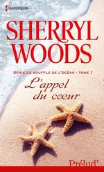 Vente EBooks : L'appel du coeur  - Sherryl Woods