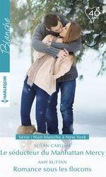 Vente Livre Numérique : Le séducteur du Manhattan Mercy - Romance sous les flocons  - Susan Carlisle - Amy Ruttan