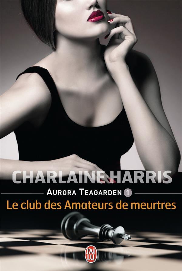 Aurora Teagarden t.1 ; le club des amateurs de meurtres