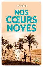 Vente livre : EBooks : Nos coeurs noyés  - Amélie Hanser