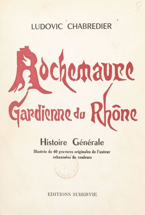 Rochemaure, gardienne du Rhône