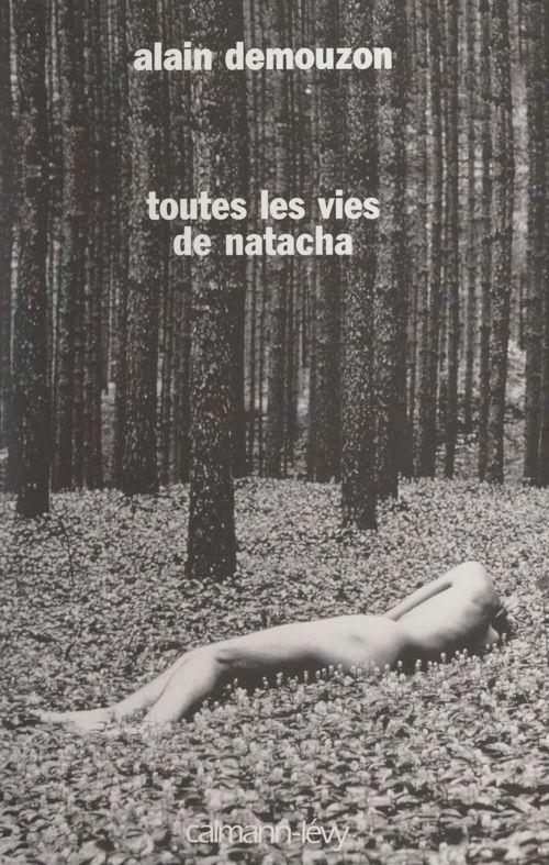 Toutes les vies de Natacha  - Alain Demouzon