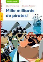 Vente Livre Numérique : Mille milliards de pirates !  - Gérard Moncomble