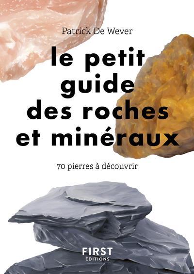 petit guide des roches et minéraux ; 70 pierres à découvrir