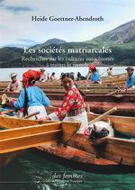 Couverture de Les Societes Matriarcales - Recherches Sur Les Cultures Autochtones A Travers Le Monde