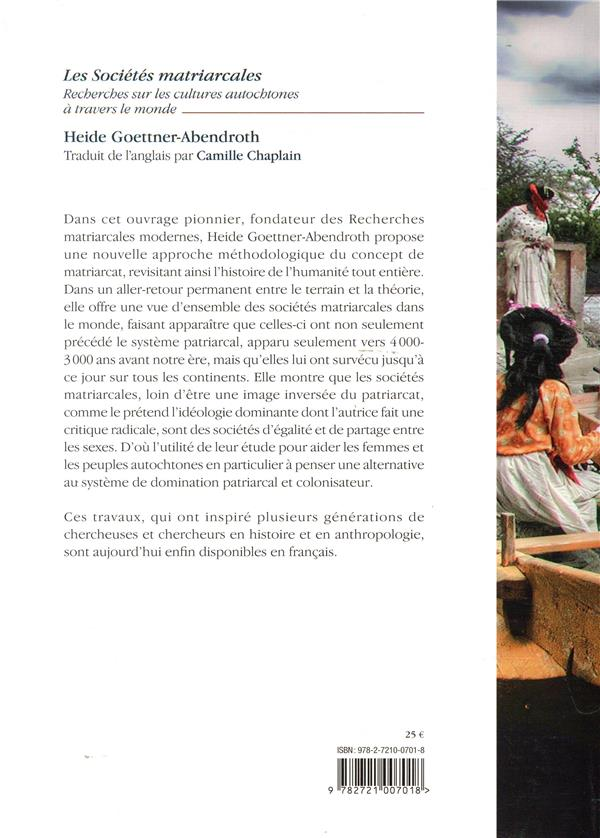 Les sociétés matriarcales ; recherches sur les cultures autochtones à travers le monde
