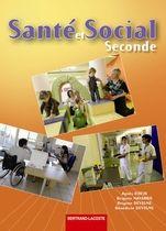 Santé et social ; 2nde ; livre de l'élève