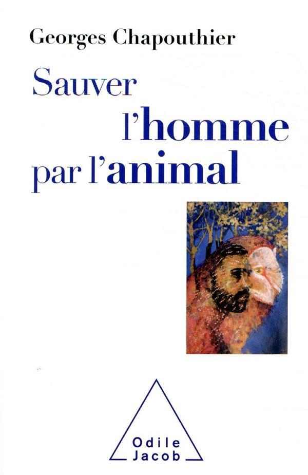 sauver l'homme par l'animal