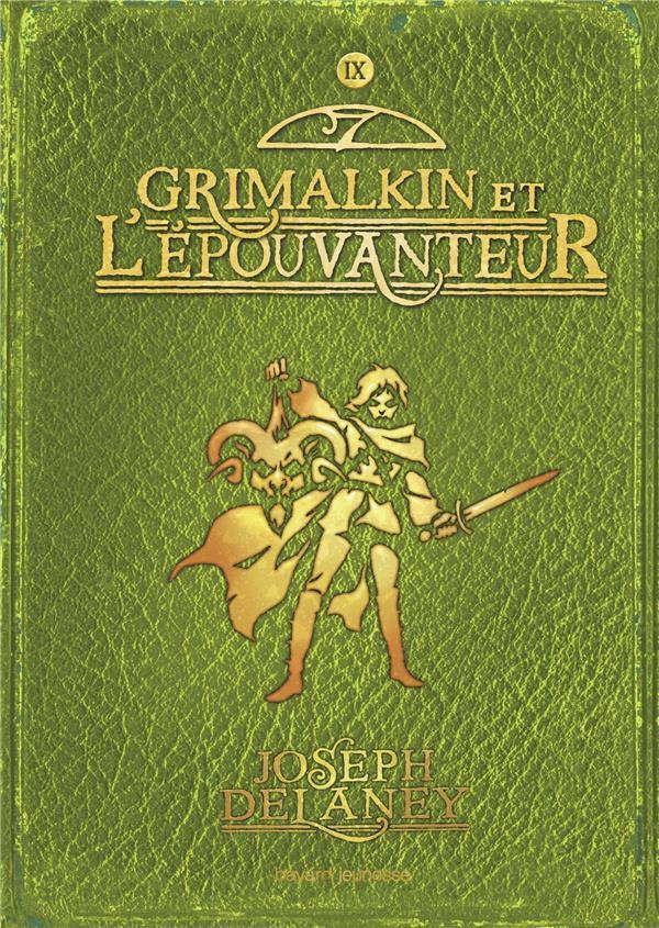 L'Epouvanteur T.9 ; Grimalkin Et L'Epouvanteur