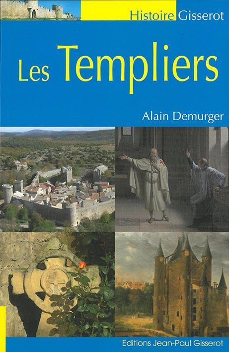 Les Templiers (3e édition)