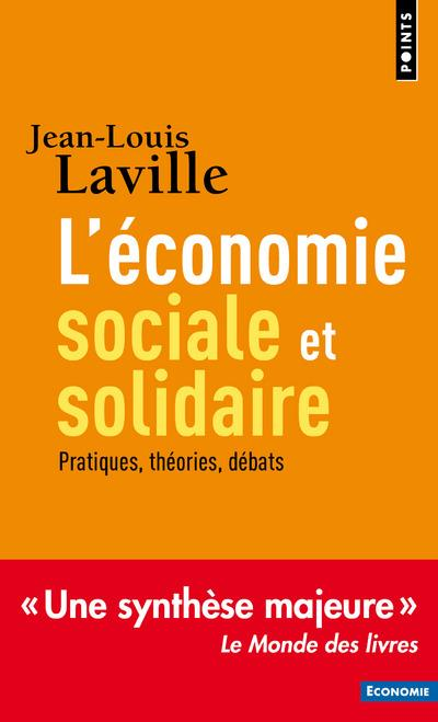 L'économie sociale et solidaire ; théories, pratiques, débats
