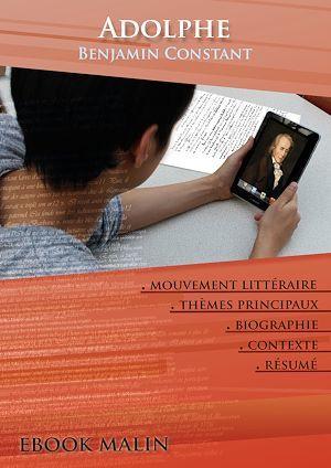 Fiche de lecture Adolphe - Résumé détaillé et analyse littéraire de référence