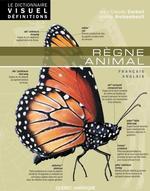 Vente Livre Numérique : Le Dictionnaire Visuel Définitions - Règne animal  - Ariane Archambault - Jean-Claude Corbeil