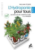 Vente EBooks : L'hydroponie pour tous - Mini Edition  - William Texier
