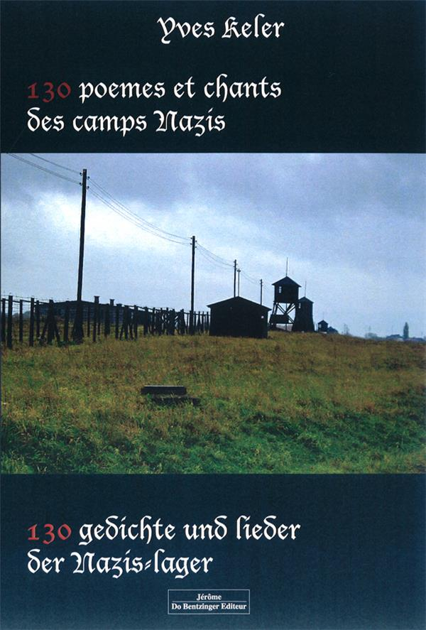 130 poèmes et chants des camps nazis