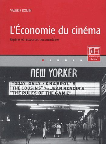 L'Economie Du Cinema ; Reperes Et Ressources Documentaires