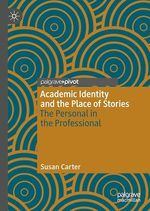 Academic Identity and the Place of Stories  - Susan Carter
