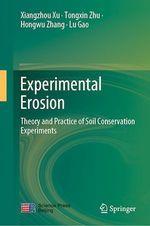 Experimental Erosion  - Tongxin Zhu - Hongwu Zhang - Xiangzhou Xu - Lu Gao