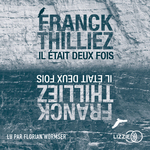 Vente AudioBook : Il était deux fois  - Franck Thilliez