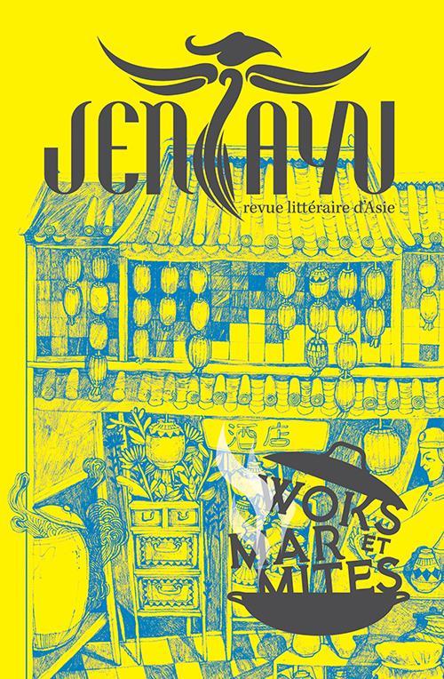 Jentayu - revue litteraire d'asie n.5 ; woks et marmites