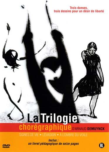 la trilogie chorégraphique : signes de vie ; l'évasion ; à l'ombre du voile