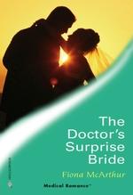 Vente Livre Numérique : The Doctor's Surprise Bride  - Fiona McArthur
