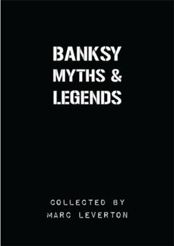 Banksy myths & legends