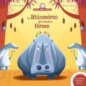 Mamie Poule raconte T.19 ; le rhinocéros qui louchait féroce